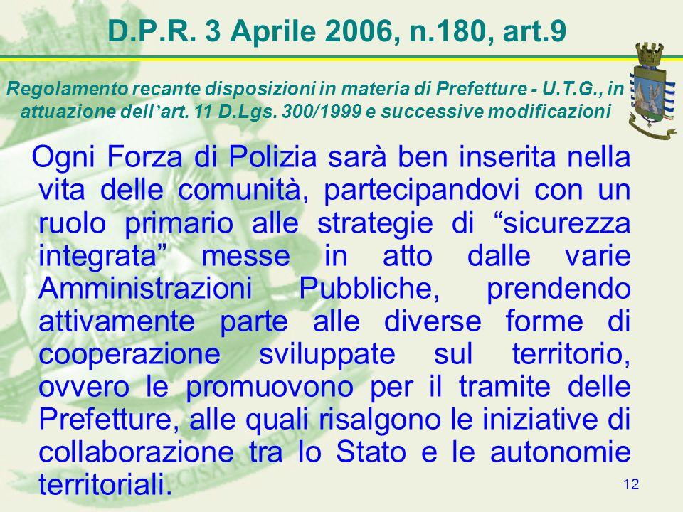 D.P.R. 3 Aprile 2006, n.180, art.9