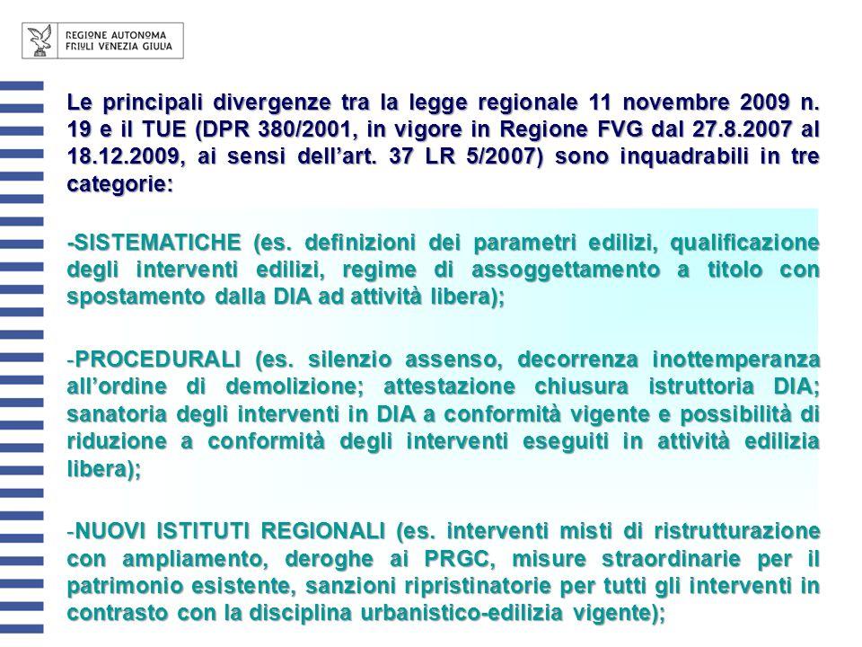 Le principali divergenze tra la legge regionale 11 novembre 2009 n