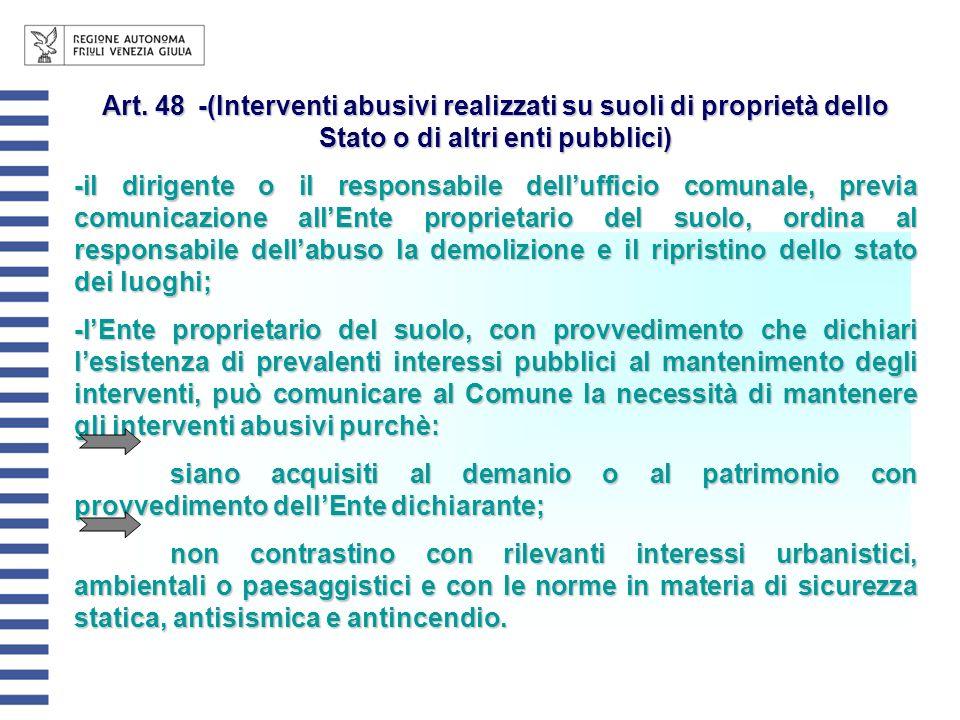 Art. 48 -(Interventi abusivi realizzati su suoli di proprietà dello Stato o di altri enti pubblici)