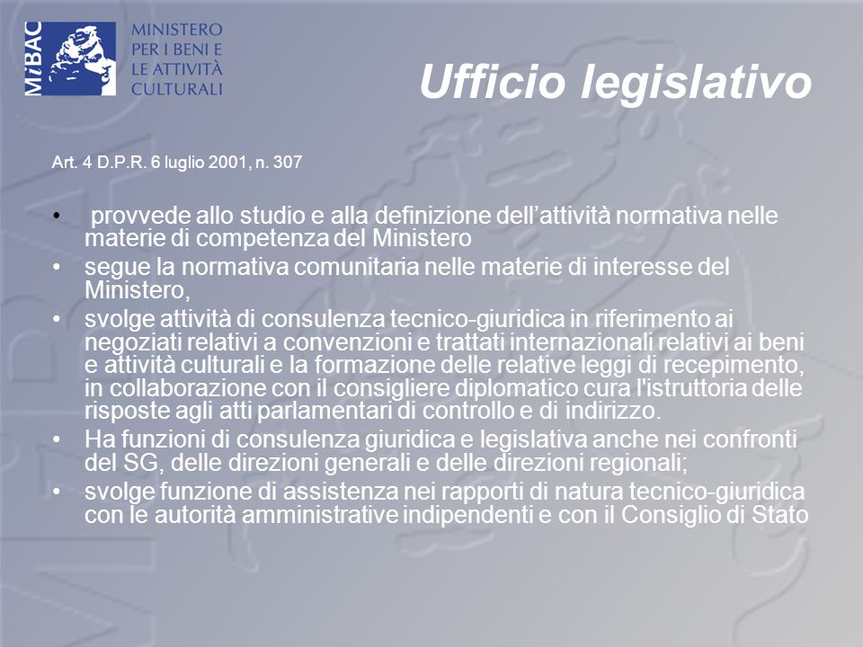 Ufficio legislativo Art. 4 D.P.R. 6 luglio 2001, n. 307.
