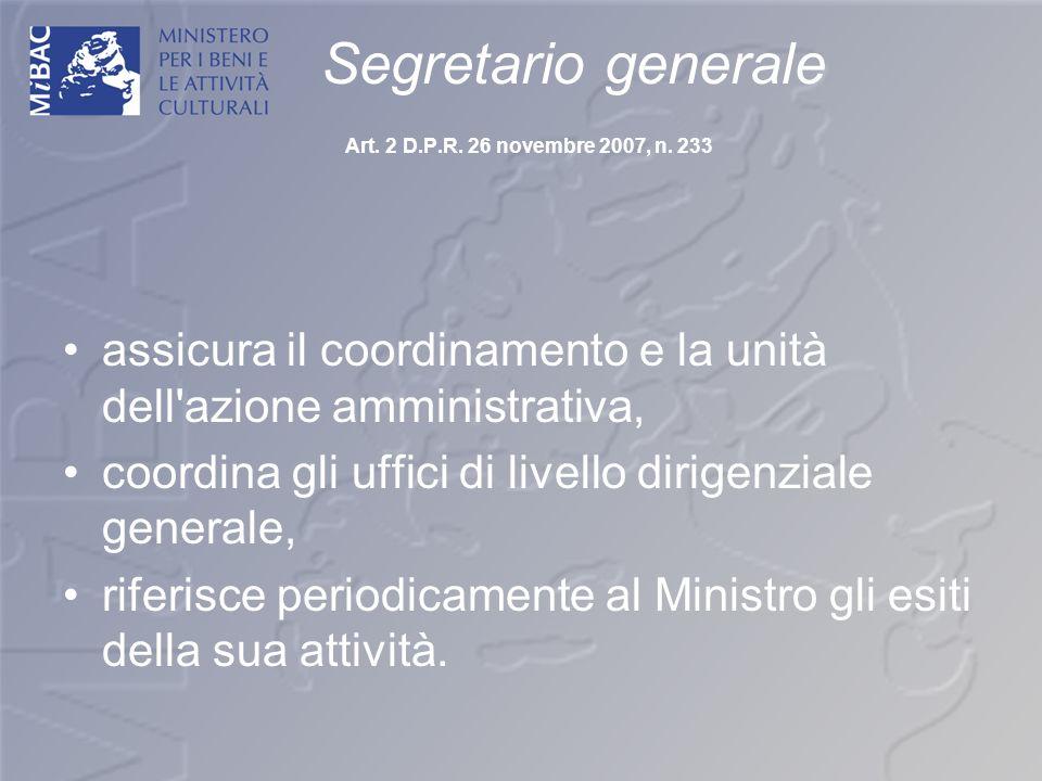 Segretario generale Art. 2 D.P.R. 26 novembre 2007, n. 233