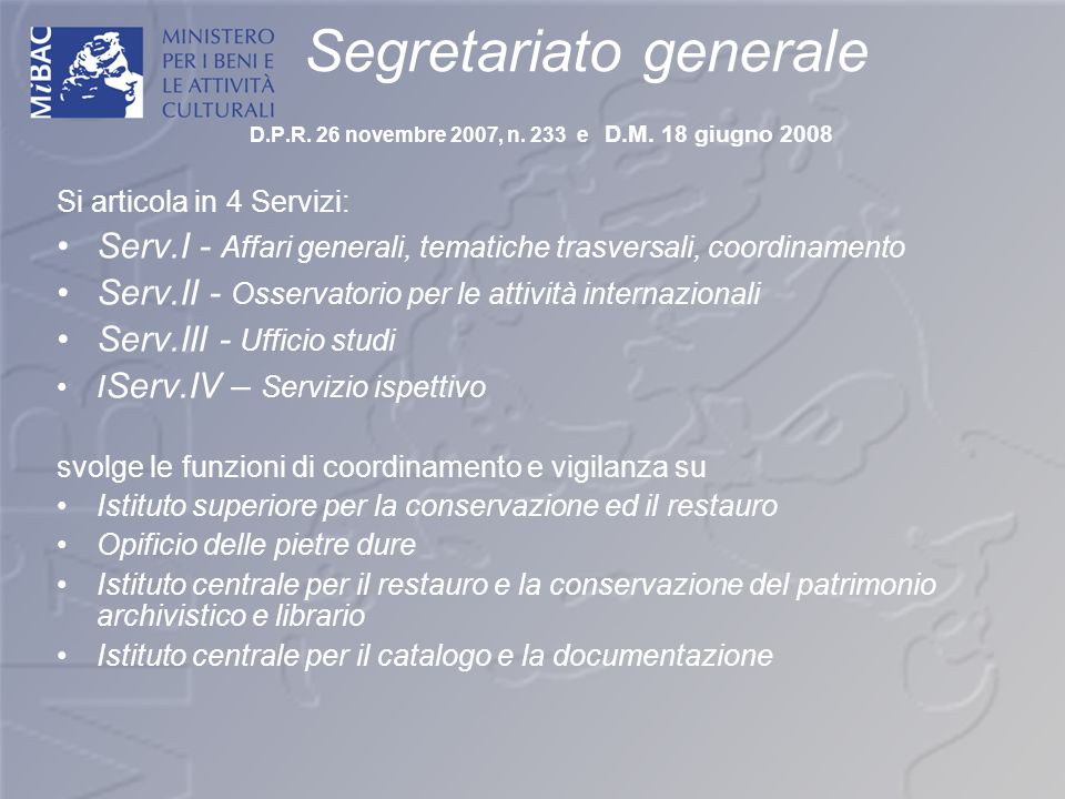 Segretariato generale D. P. R. 26 novembre 2007, n. 233 e D. M