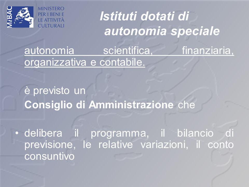 Istituti dotati di autonomia speciale