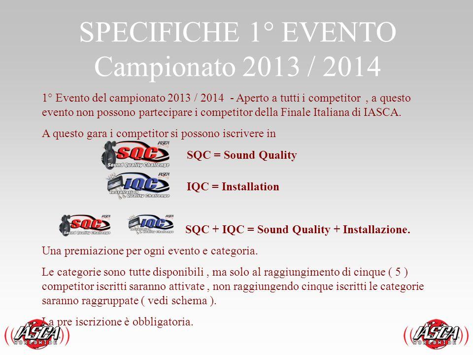 SPECIFICHE 1° EVENTO Campionato 2013 / 2014