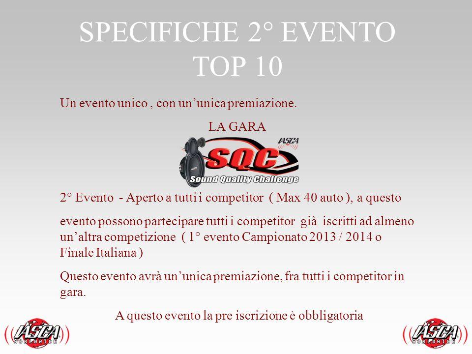 SPECIFICHE 2° EVENTO TOP 10
