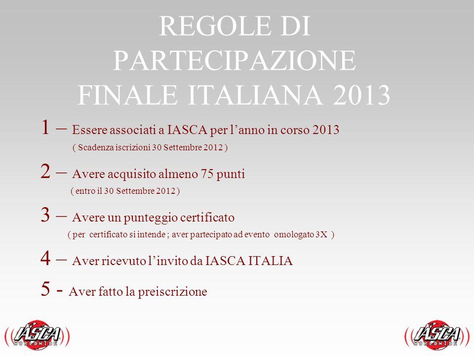 REGOLE DI PARTECIPAZIONE FINALE ITALIANA 2013