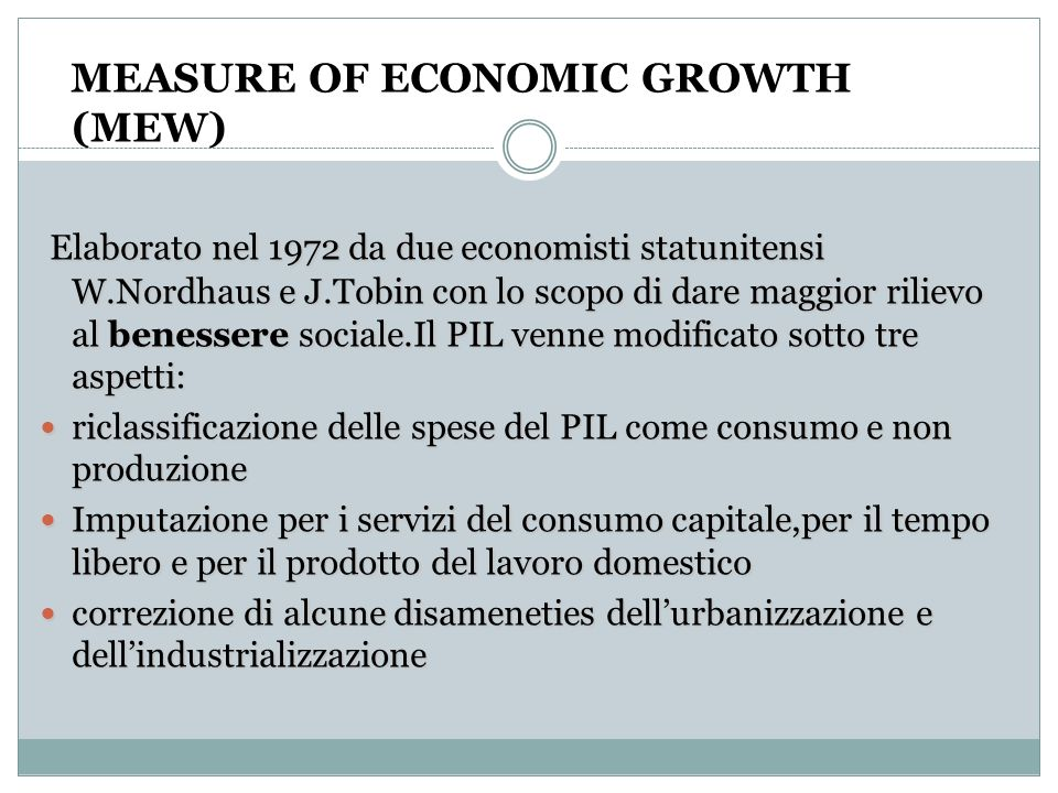 MEASURE OF ECONOMIC GROWTH (MEW)