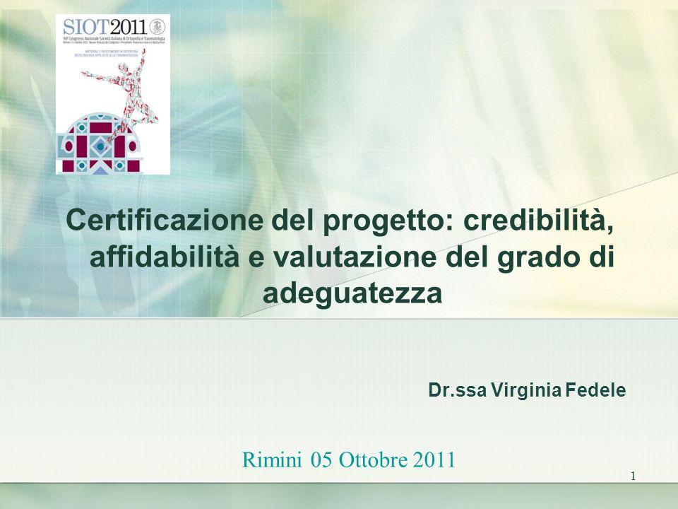 Certificazione del progetto: credibilità, affidabilità e valutazione del grado di adeguatezza