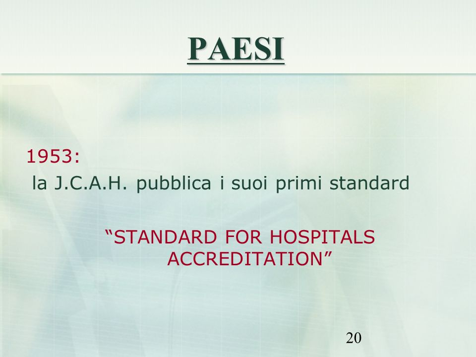 STANDARD FOR HOSPITALS ACCREDITATION