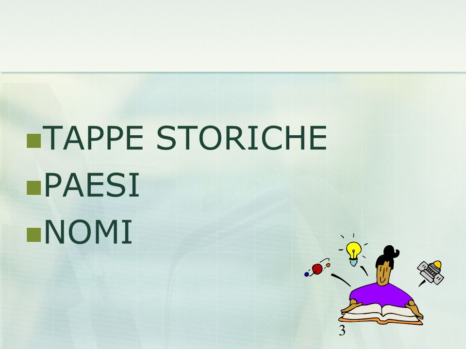 TAPPE STORICHE PAESI NOMI