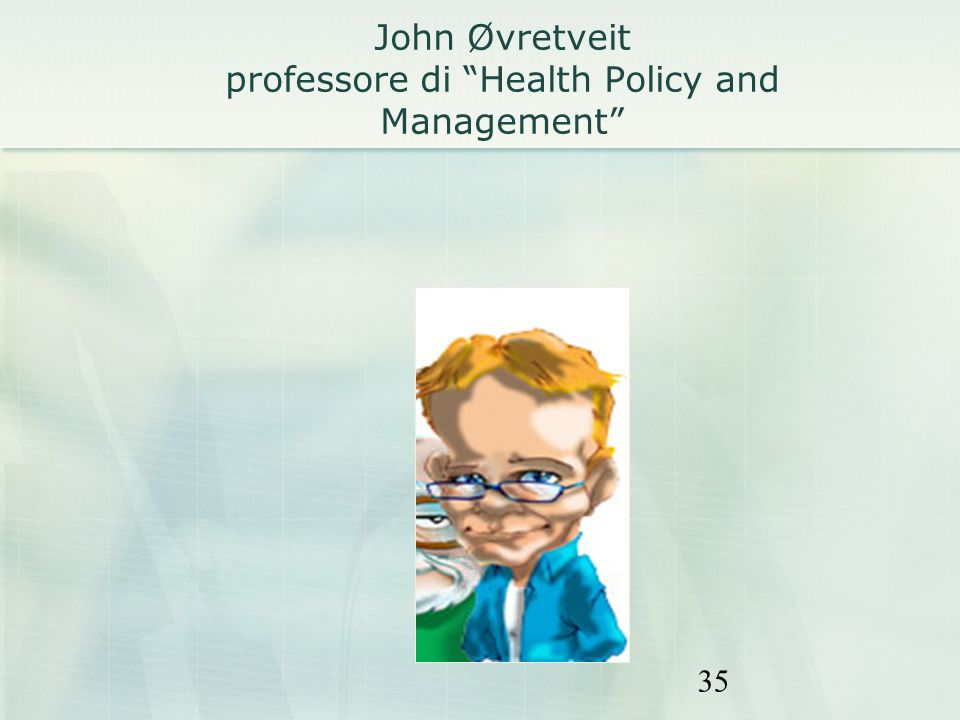 John Øvretveit professore di Health Policy and Management