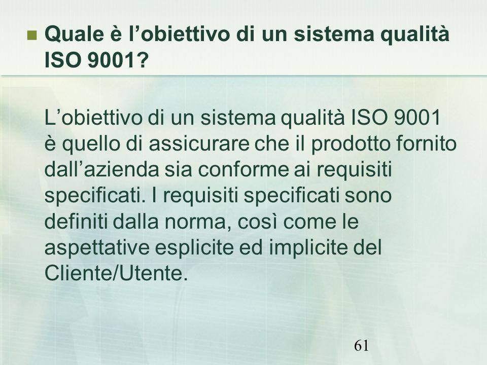 Quale è l'obiettivo di un sistema qualità ISO 9001