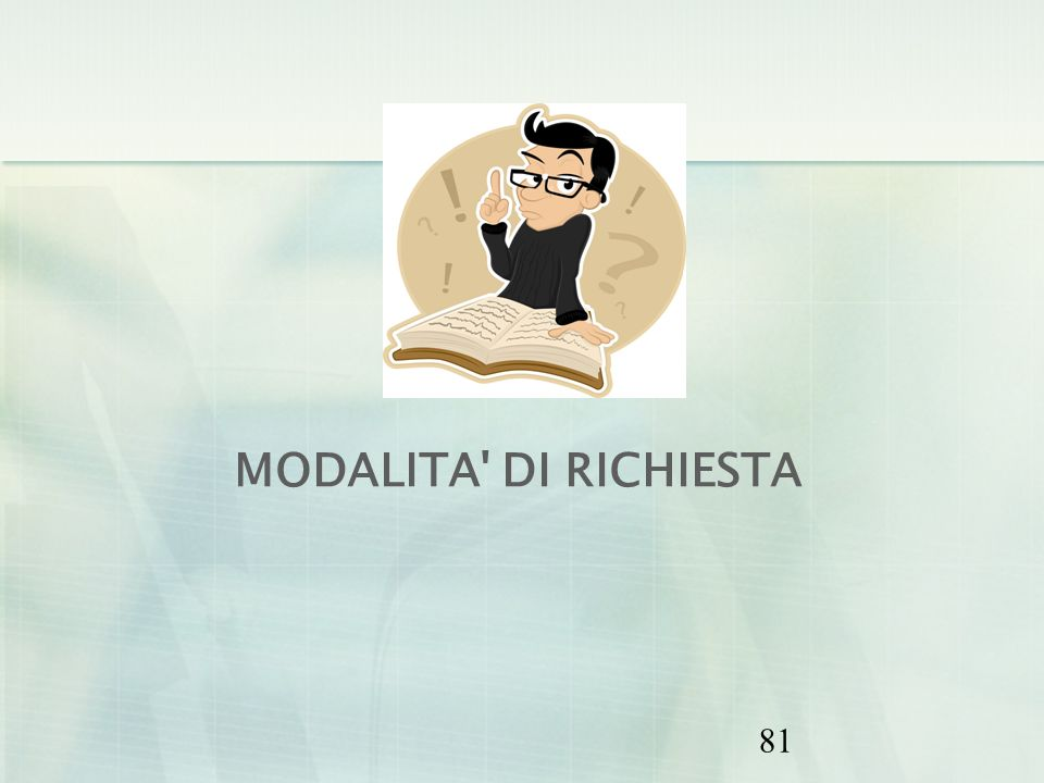 MODALITA DI RICHIESTA