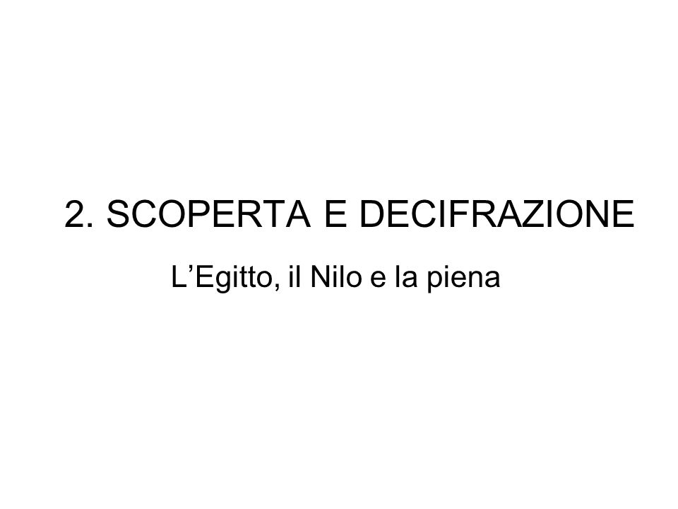 2. SCOPERTA E DECIFRAZIONE