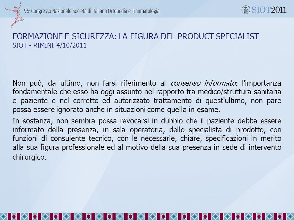 28/09/11 28/09/11. FORMAZIONE E SICUREZZA: LA FIGURA DEL PRODUCT SPECIALIST SIOT - RIMINI 4/10/2011.