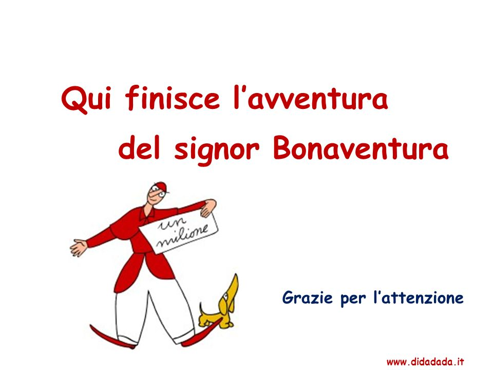Qui finisce l'avventura del signor Bonaventura