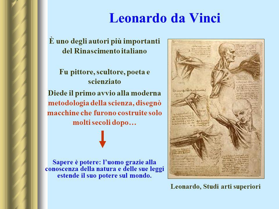 Leonardo da VinciÈ uno degli autori più importanti del Rinascimento italiano. Fu pittore, scultore, poeta e scienziato.