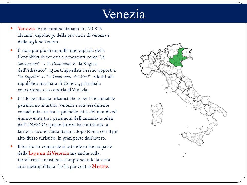 VeneziaVenezia è un comune italiano di 270.825 abitanti, capoluogo della provincia di Venezia e della regione Veneto.