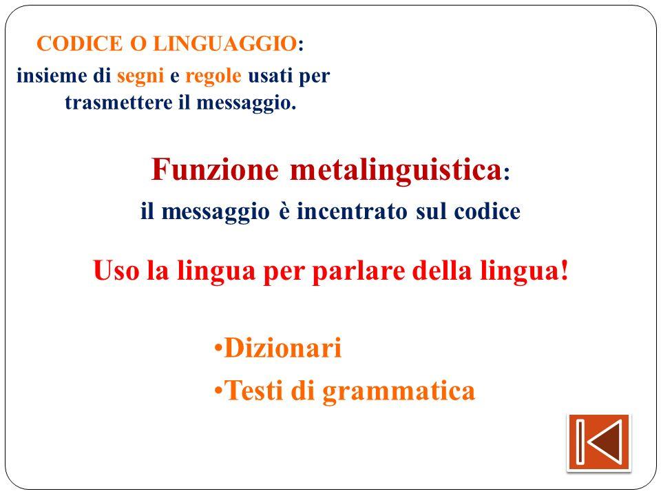 Funzione metalinguistica: