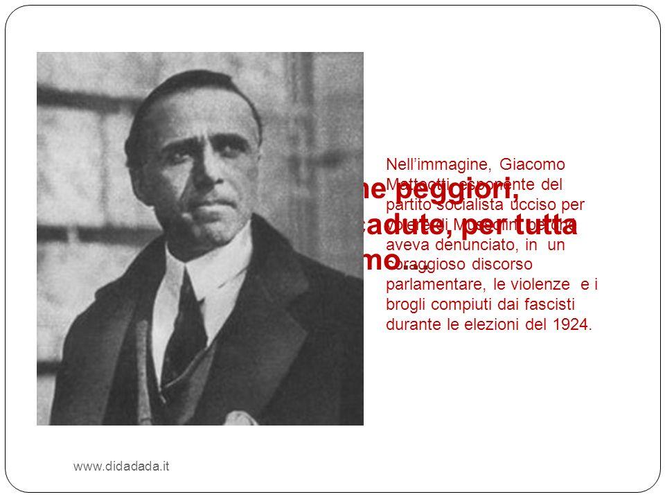 Nell'immagine, Giacomo Matteotti, esponente del partito socialista ucciso per volere di Mussolini perché aveva denunciato, in un coraggioso discorso parlamentare, le violenze e i brogli compiuti dai fascisti durante le elezioni del 1924.