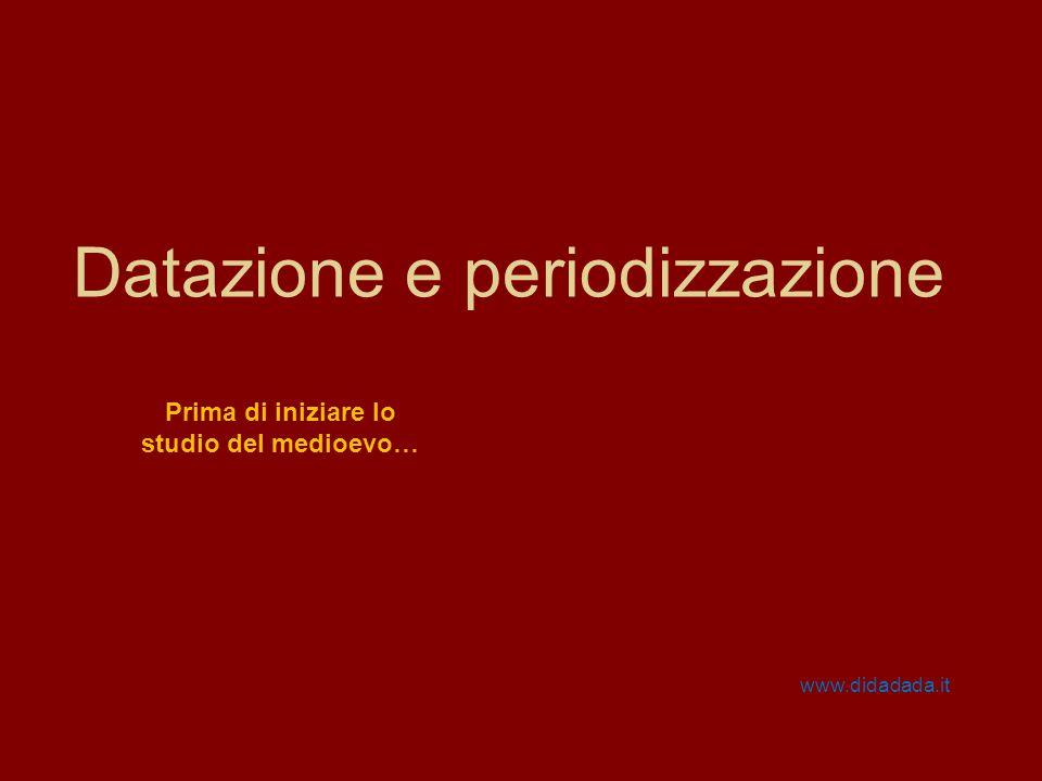 Datazione e periodizzazione