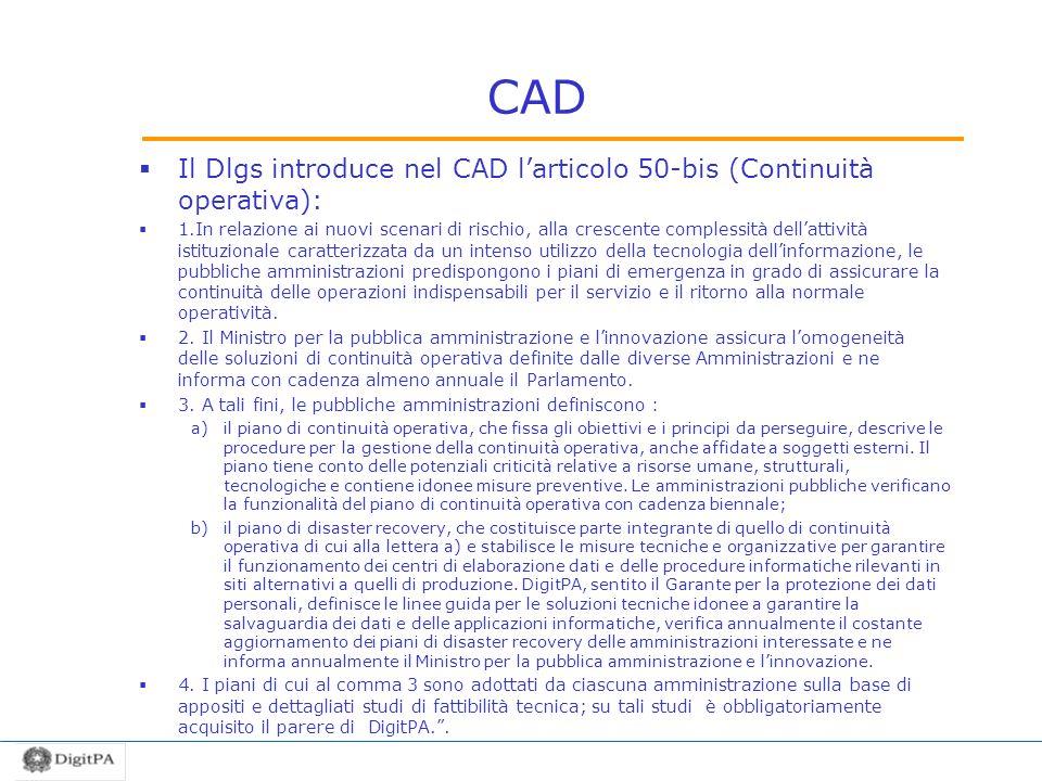 Il Dlgs introduce nel CAD l'articolo 50-bis (Continuità operativa):