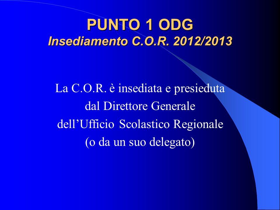 PUNTO 1 ODG Insediamento C.O.R. 2012/2013