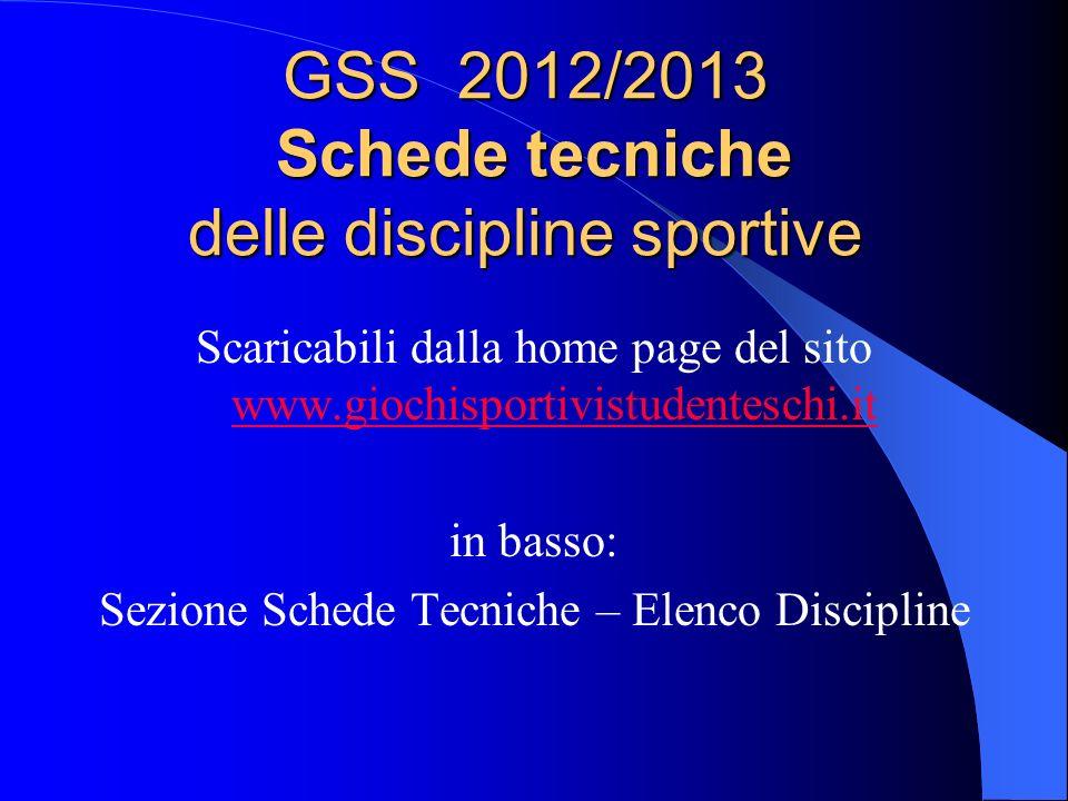 GSS 2012/2013 Schede tecniche delle discipline sportive