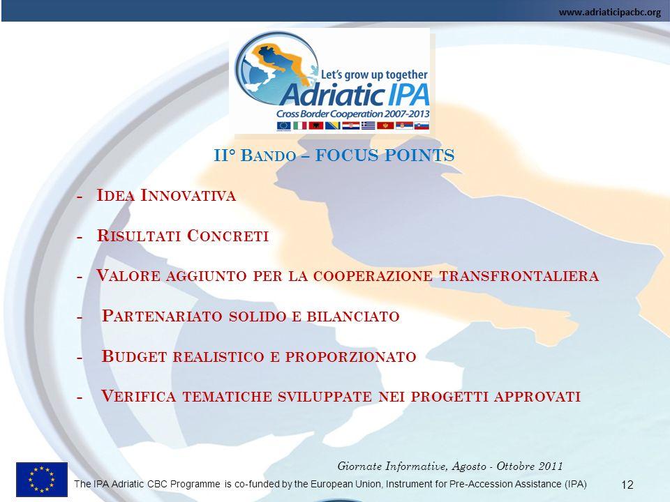 Giornate Informative, Agosto - Ottobre 2011