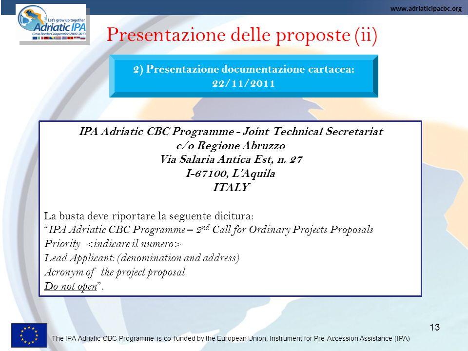 2) Presentazione documentazione cartacea: 22/11/2011