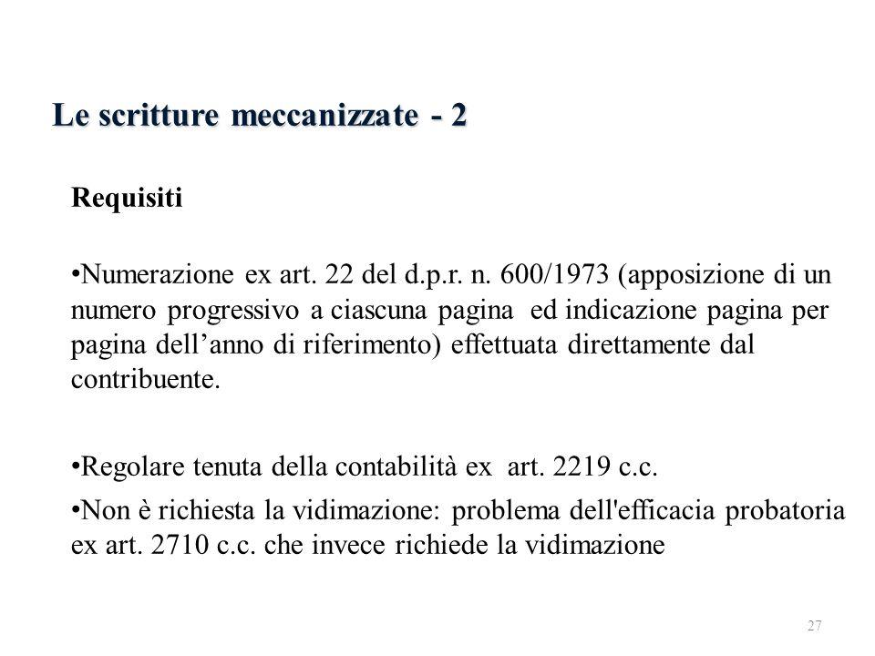6.2.2 Le scritture meccanizzate - 2 Le scritture meccanizzate - 2
