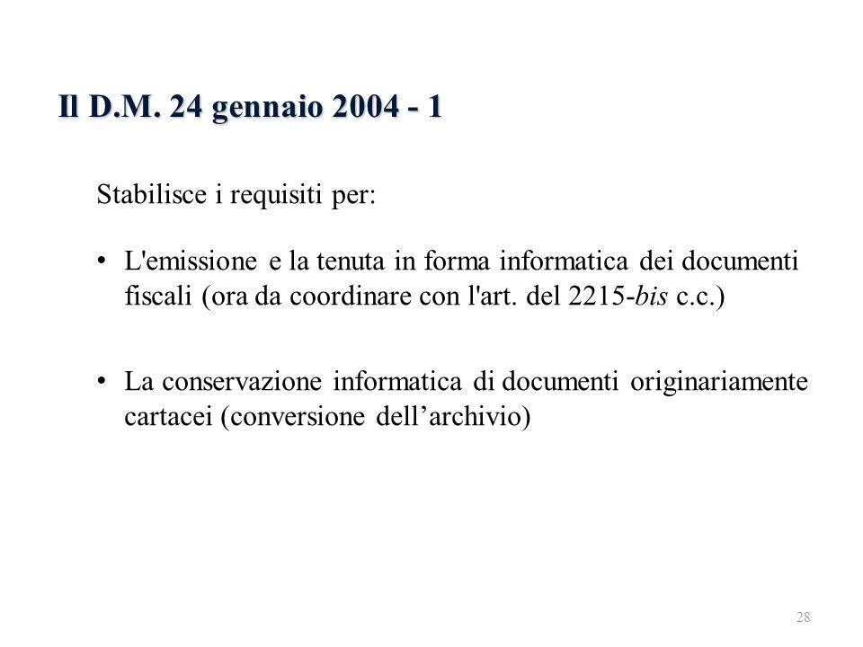Il D.M. 24 gennaio 2004 - 1 6.2.3 Il D.M. 24 gennaio 2004 - 1