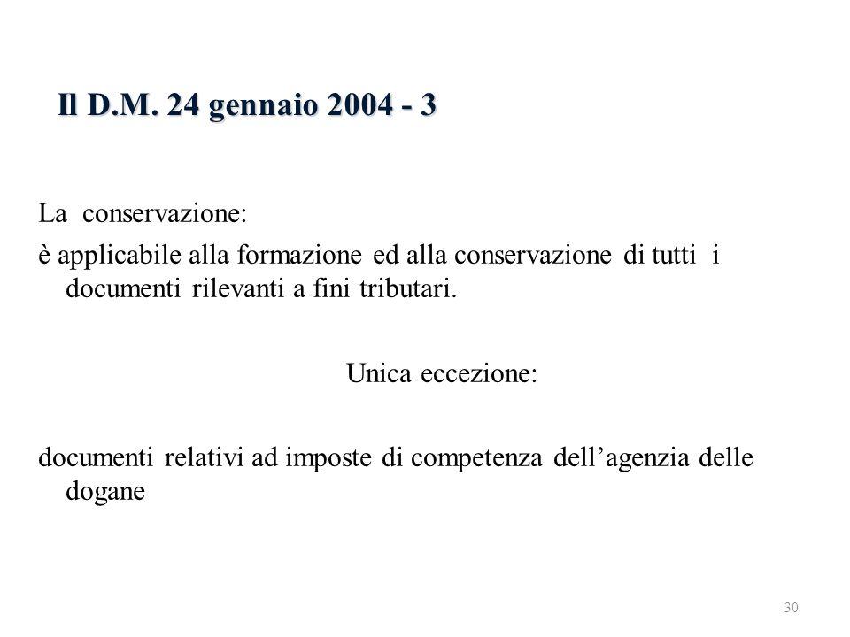Il D.M. 24 gennaio 2004 - 3 6.2.3 Il D.M. 24 gennaio 2004 - 1