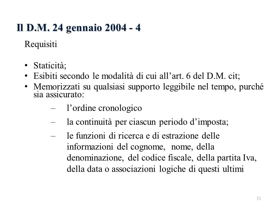 Il D.M. 24 gennaio 2004 - 4 6.2.3 Il D.M. 24 gennaio 2004 - 2