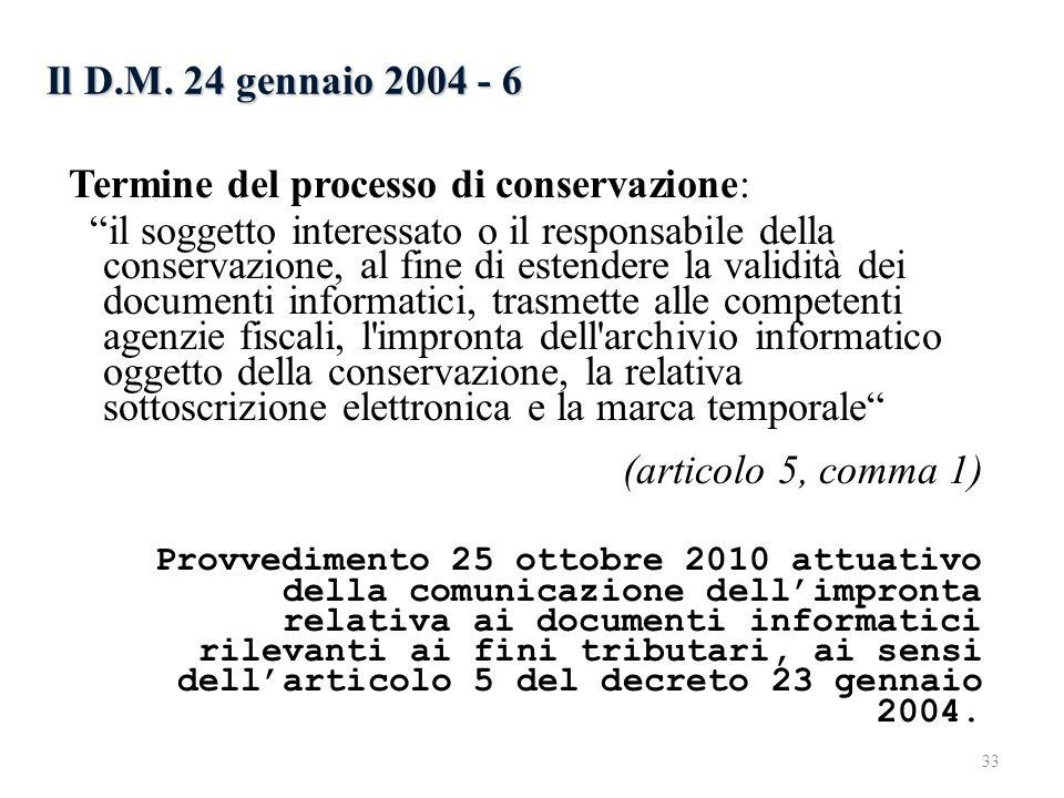 Termine del processo di conservazione: