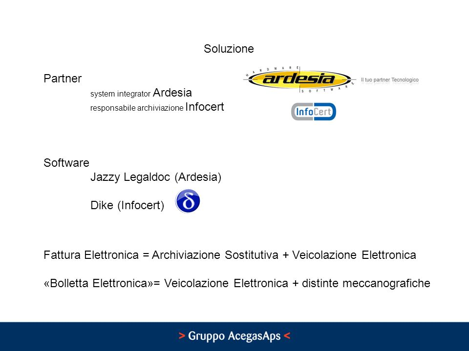 Soluzione Partner. system integrator Ardesia. responsabile archiviazione Infocert. Software. Jazzy Legaldoc (Ardesia)