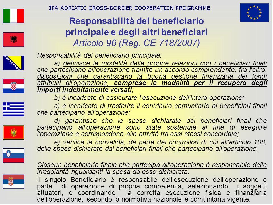 Responsabilità del beneficiario principale e degli altri beneficiari Articolo 96 (Reg. CE 718/2007)