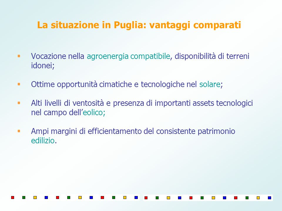 La situazione in Puglia: vantaggi comparati