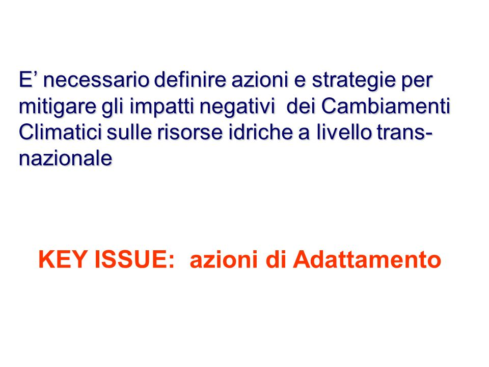 KEY ISSUE: azioni di Adattamento