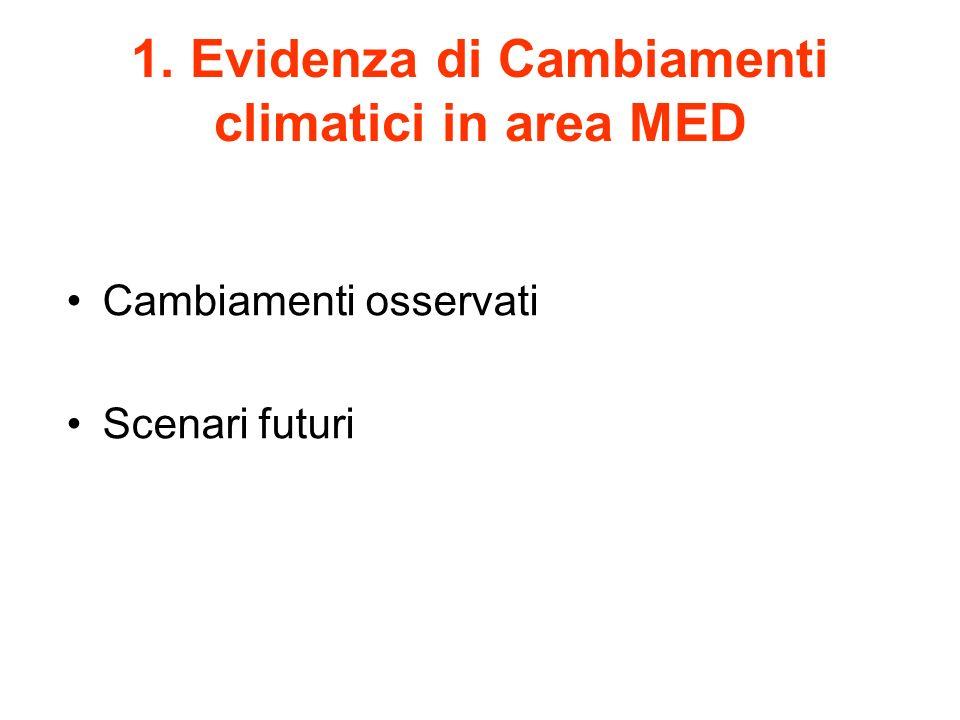 1. Evidenza di Cambiamenti climatici in area MED