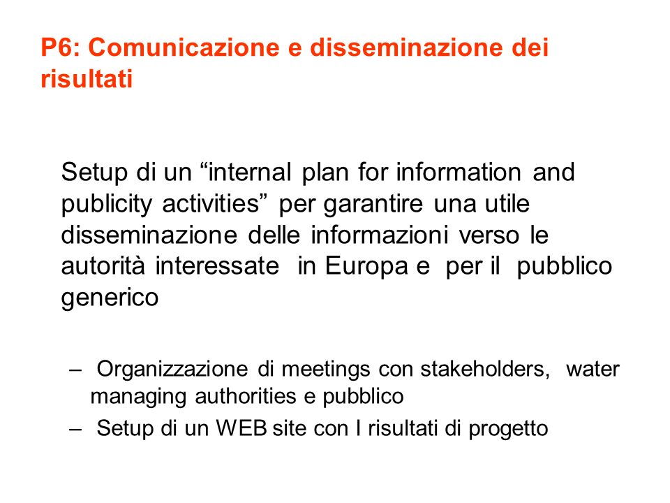 P6: Comunicazione e disseminazione dei risultati