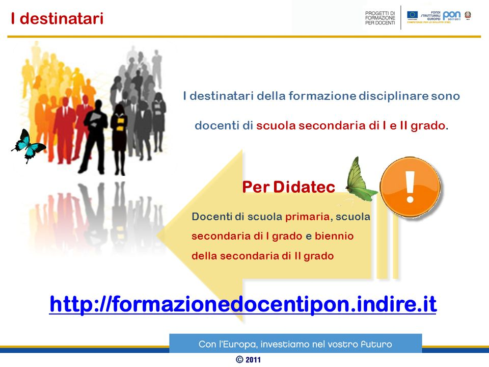 http://formazionedocentipon.indire.it I destinatari Per Didatec