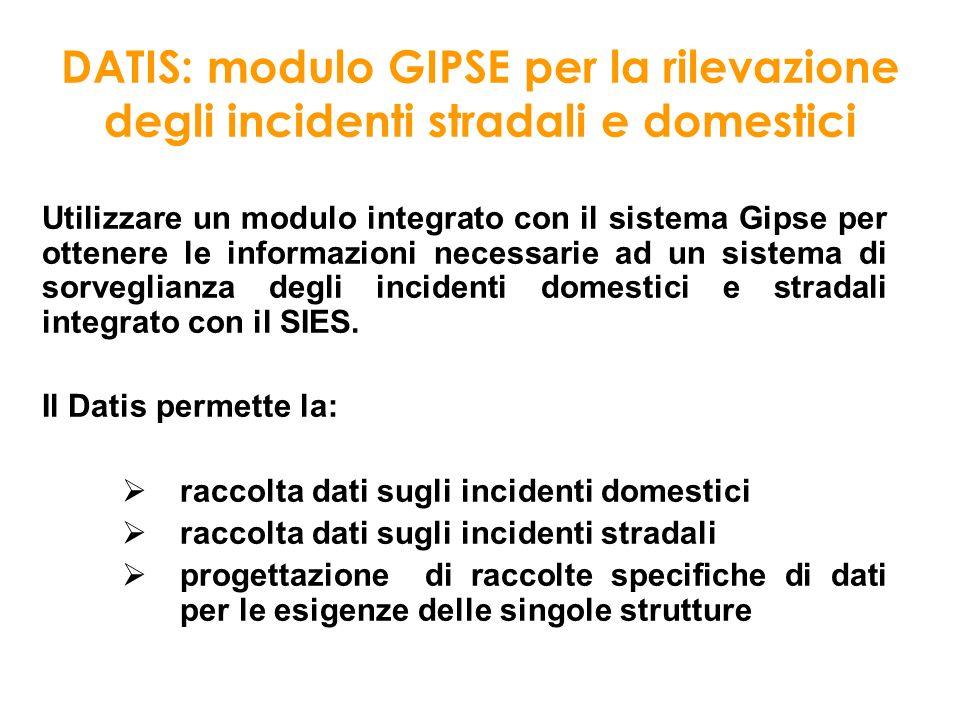 DATIS: modulo GIPSE per la rilevazione degli incidenti stradali e domestici