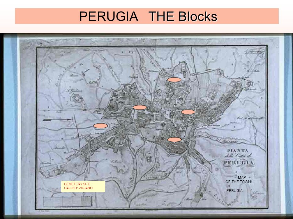 PERUGIA THE Blocks MAP OF THE TOWN OF PERUGIA