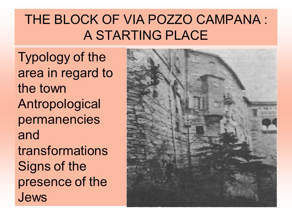 THE BLOCK OF VIA POZZO CAMPANA : A STARTING PLACE