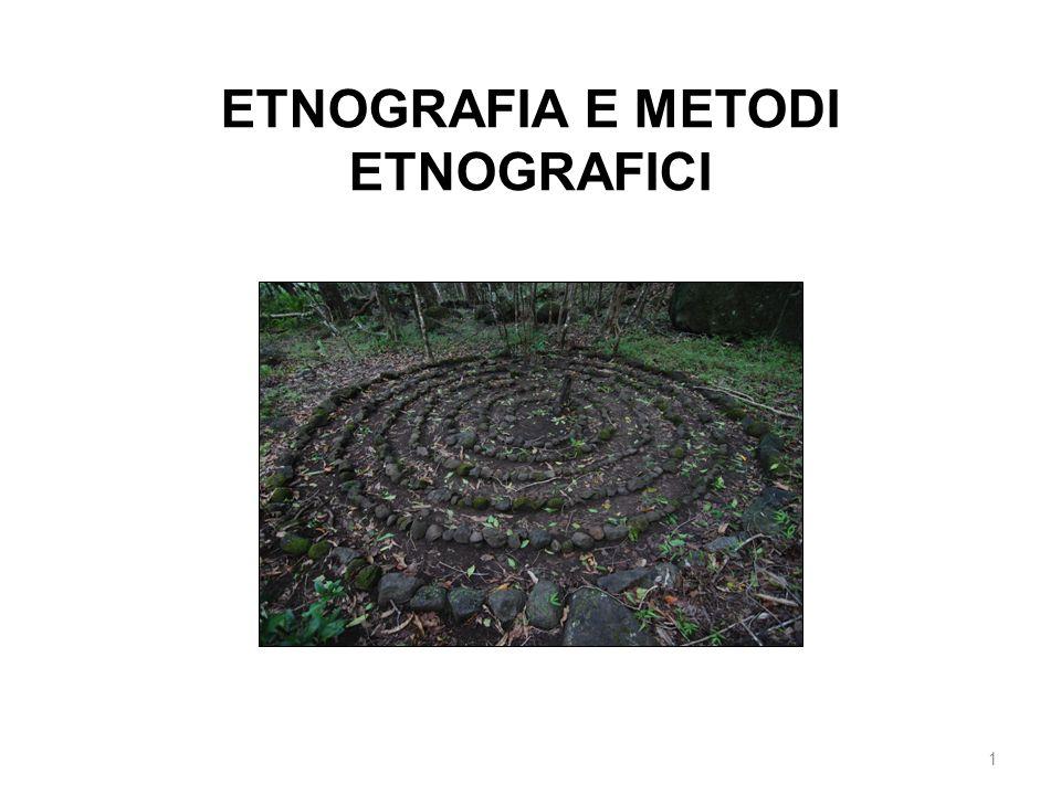 ETNOGRAFIA E METODI ETNOGRAFICI