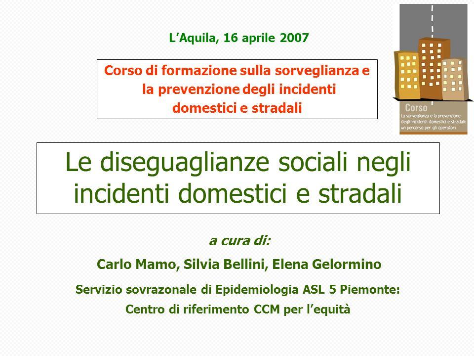 Le diseguaglianze sociali negli incidenti domestici e stradali