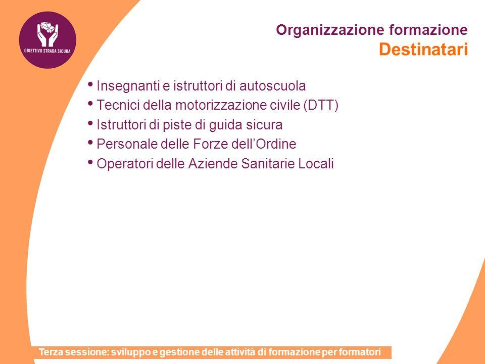 Organizzazione formazione Destinatari