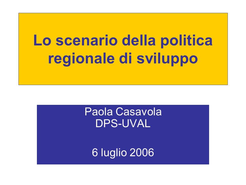 Lo scenario della politica regionale di sviluppo