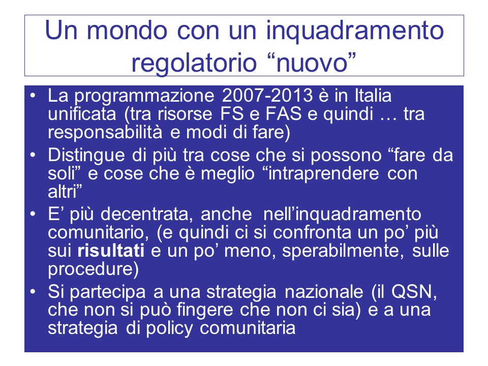 Un mondo con un inquadramento regolatorio nuovo